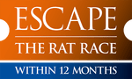 Escape The Rat Race...within 12 months Logo