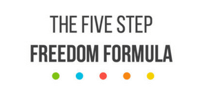 The Five Step Freedom Formula
