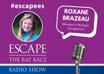 EP55: #Escapees  Roxane Brazeau , Houses of Multiple Occupation