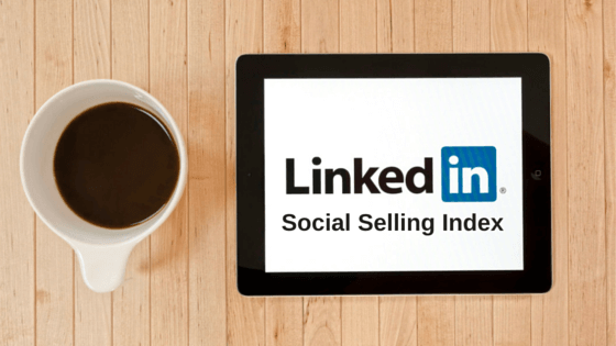 How Important is this LinkedIn Social Selling Index (SSI) Score? [ #ETRRBlog]