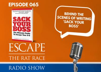 EP65: Behind The Scenes Of Writing My Book 'Sack Your Boss'