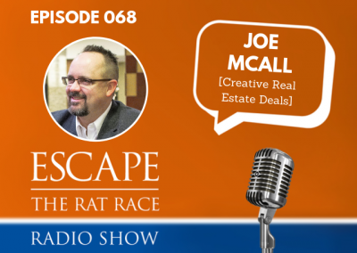 EP68: Creative Real Estate Investing, with Joe McCall