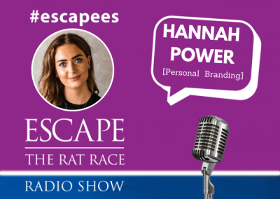 EP72: #Escapees – Hannah Power, Personal Branding
