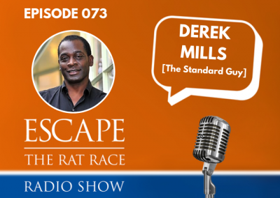 EP73: Using Daily Standards To Achieve Your Goals , with Derek Mills